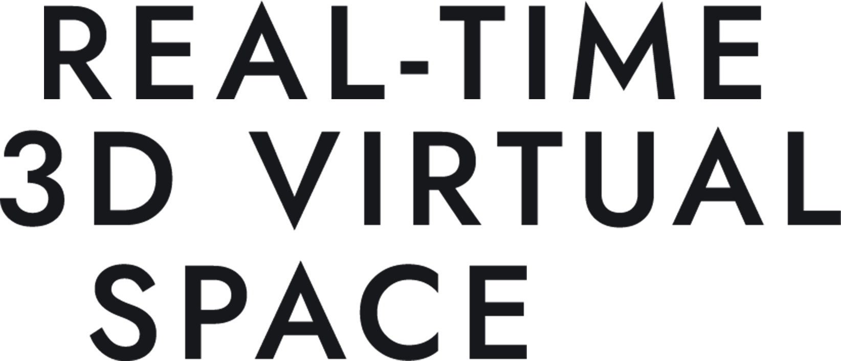 REAL-TIME 3D VIRTUAL SPACE